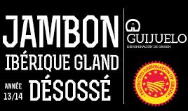 JAMBON IBÉRIQUES DOP GUIJUELO ANNÉE 13/14 DÉSOSSÉS