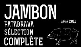 JAMBON PATABRAVA SÉLECTION ENTIER