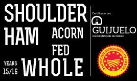 IBERIAN ACORN-FED SHOULDER HAM DOP GUIJUELO YEARS 15/16 WHOLE