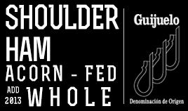 IBERIAN ACORN-FED SHOULDER HAM DOP GUIJUELO ADD 2013 WHOLE