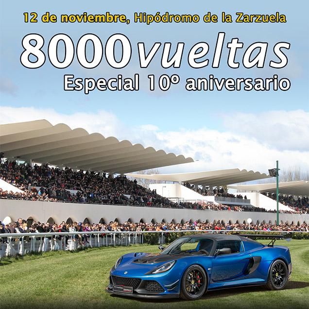 10º Aniversario 8000vueltas.com